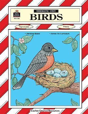 Birds (Thematic Unit Series TCM256)