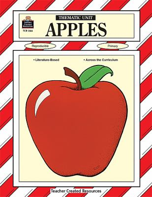 Apples A Thematic Unit/Workbook