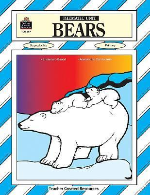 Bears A Thematic Unit/Workbook