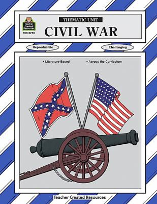 Civil War A Thematic Unit