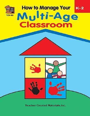 How to Manage Your Multi-Age Classroom - S. Merrick - Paperback