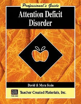 Attention Deficit Disorder Professionals Guide