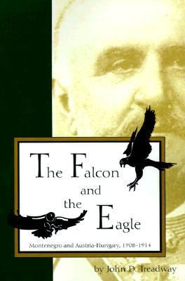 Falcon & the Eagle Montenegro & Austria-Hungary, 1908-1914