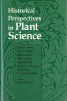 Historical Perspectives in Plant Science