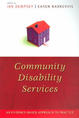 Community Disability Services An Evidence-based Approach to Practice