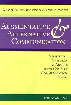 Augmentative & Alternative Communication Supporting Children & Adults With Complex Communication Needs