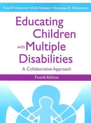 Educating Children With Multiple Disabilities A Collaborative Approach