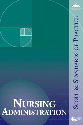 Nursing Administration Scope And Standards Of Practice
