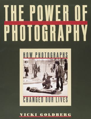 Power of Photography How Photographs Changed Our Lives