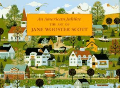 American Jubilee: The Art of Jane Wooster Scott
