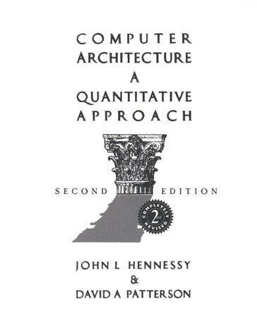 Computer Architecture , a Quantitative Approach