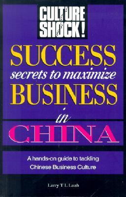 Success Secrets to Maximize Business in China