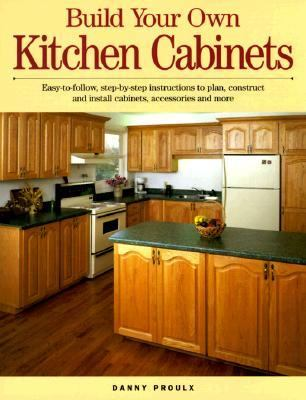 build your own kitchen cabinets rent 9781558704619