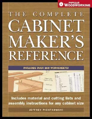 Complete Cabinetmakers Reference