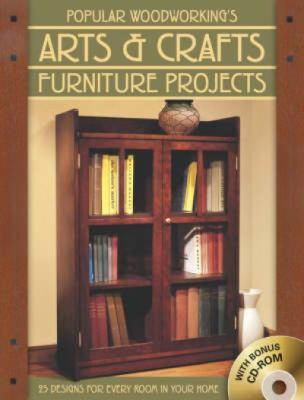 Popular Woodworkings Arts and Crafts Furniture