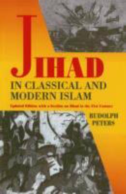 Jihad in Classical and Modern Islam A Reader