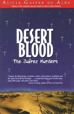 Desert Blood The Jurez Murders