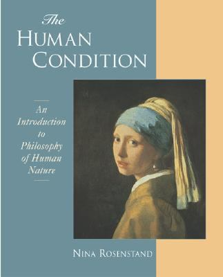 Human Condition An Introduction to Philosophy of Human Nature