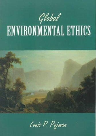 Global Environmental Ethics