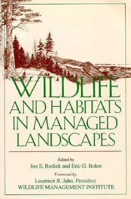 Wildlife and Habitats in Managed Landscapes - Jon E. Rodiek - Paperback