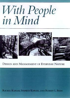 With People in Mind Design and Management for Everyday Nature