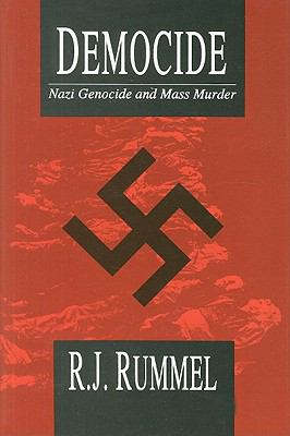 Democide Nazi Genocide and Mass Murder