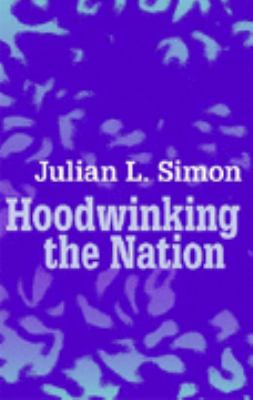 Hoodwinking the Nation