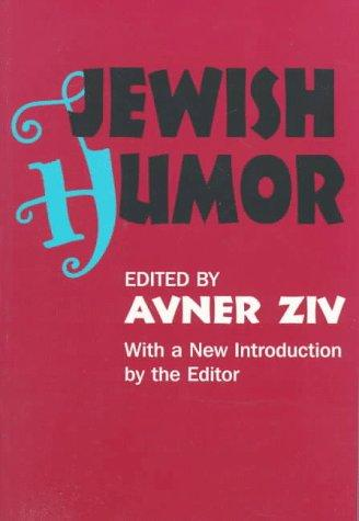 Jewish Humor (Classics in Communication and Mass Culture Series)