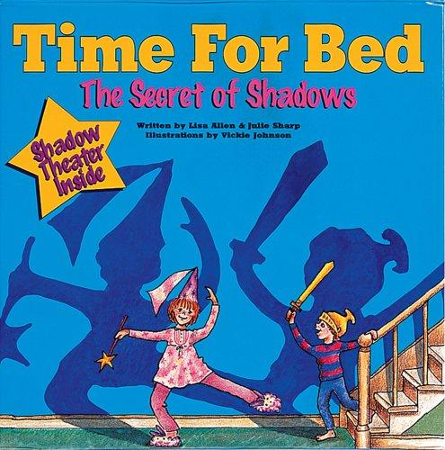 Time for bed: The secret of shadows