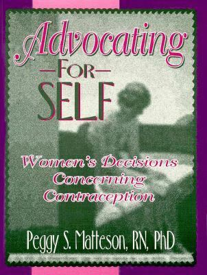 Advocating for Self Women's Decisions Concerning Contraception