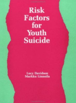 Risk Factors for Youth Suicide