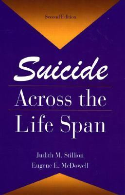 Suicide Across the Life Span Premature Exits
