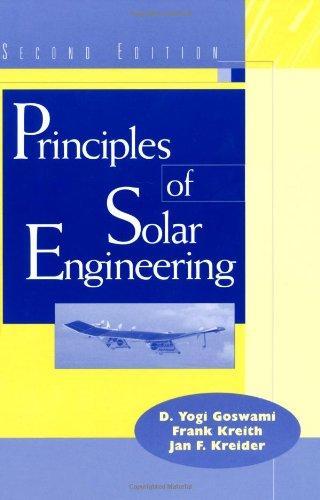 Principles of Solar Engineering, Second Edition