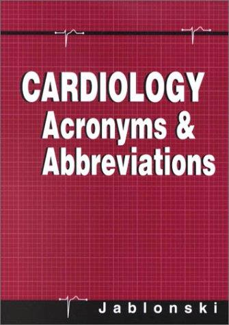 Cardiology Acronyms & Abbreviations, 1e