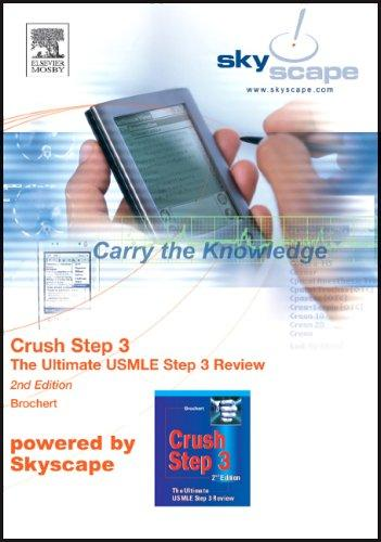 Crush Step 3 Skyscape CD-ROM PDA: The Ultimate USMLE Step 3 Review, 2e