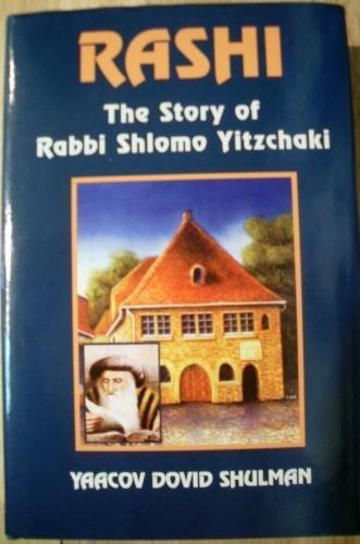 Rashi: The Story of Rabbi Shlomo Yitzchaki