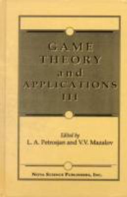 Game Theory and Applications III