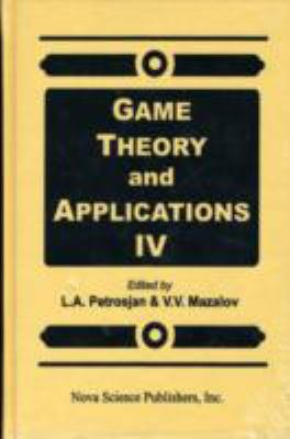 Game Theory and Applications IV