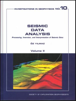 Seismic Data Analysis Processing, Inversion, and Interpretation of Seismic Data
