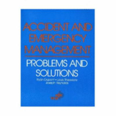 Accident and Emergency Management Problems and Solutions