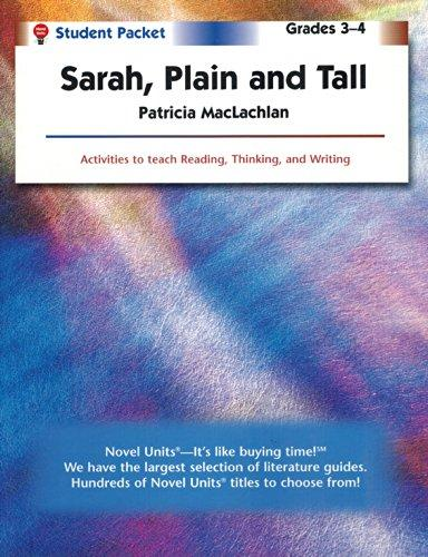 Sarah, Plain & Tall - Student Packet by Novel Units, Inc.