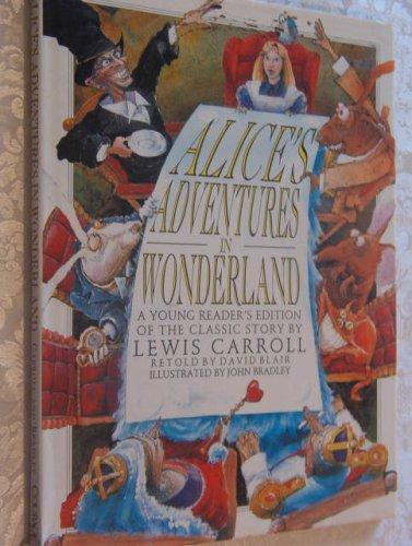 Alice's Adventure in Wonderland: A Young Reader's Edition of the Classic Story by Lewis Carroll (Children's classics)