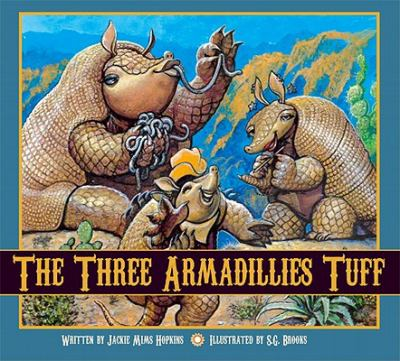 Three Armadillies Tuff