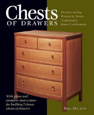 Chests of Drawers Outstanding Projects from America's Best Craftsmen