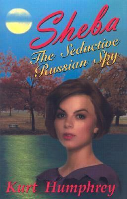 Sheba the Seductive Russian Spy