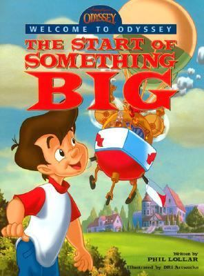 The Start Of Something Big: Odyssey Picture Book - Focus on the Family - Hardcover