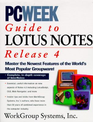PC Week Guide to Lotus Notes Release 4
