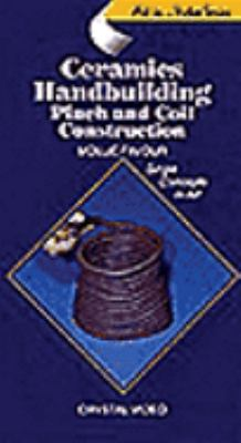 Art Is... Ceramics Handbuilding: Coil/Pinch
