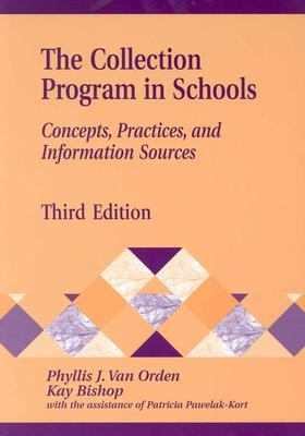 Collection Program in Schools Concepts, Practices, and Information Sources
