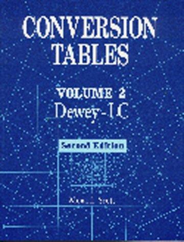 Conversion Tables: Volume 2 DeweyLC